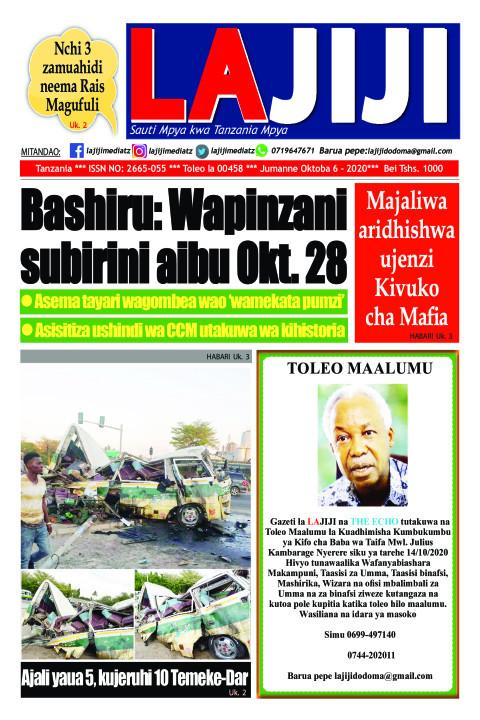 Bashiru: Wapinzani  subirini aibu Okt. 28  | LaJiji