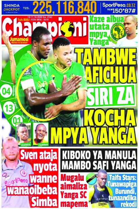 TAMBWE AFICHUA SIRIZA KOCHA MPYA YANGA | Champion Jumamosi