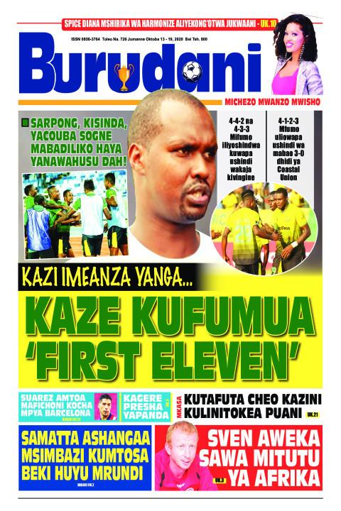 KAZE KUFUMUA 'FIRST ELEVEN' | Burudani