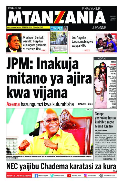 JPM: Inakuja mitano ya ajira kwa vijana | Mtanzania