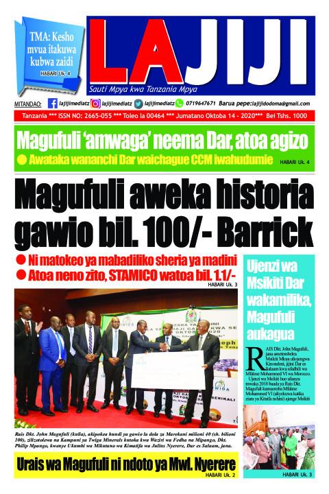 Magufuli aweka historia gawio bil. 100/- Barrick  | LaJiji