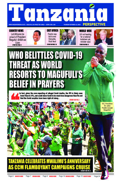 W.H.O belittles Covid-19 threat as world resorts to Magufuli | Tanzania Perspective