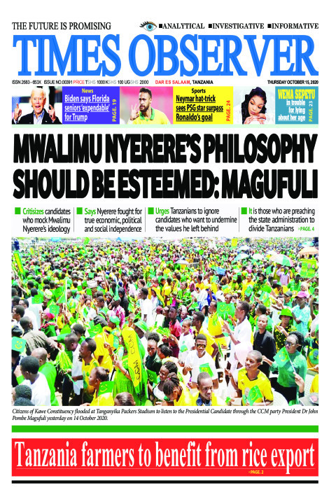 MWALIMU NYERERE'S PHILOSOPHY SHOULD BE ESTEEMED: MAGUFULI | Times Observer