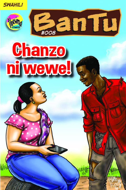 CHANZO NI WEWE! | Bantu (SW)