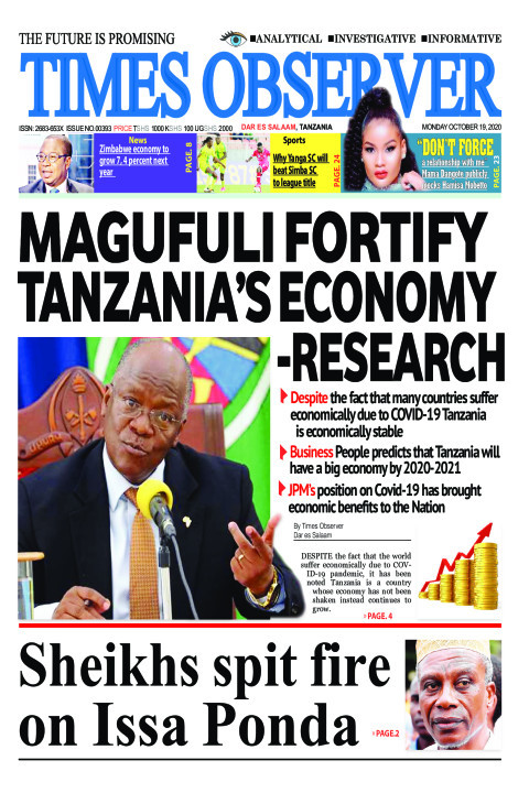 MAGUFULI FORTIFY TANZANIA'S ECONOMY -RESEARCH | Times Observer