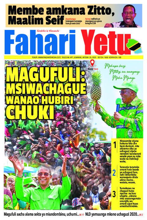 MAGUFULI: MSIWACHAGUE WANAO HUBIRI CHUKI | Fahari Yetu
