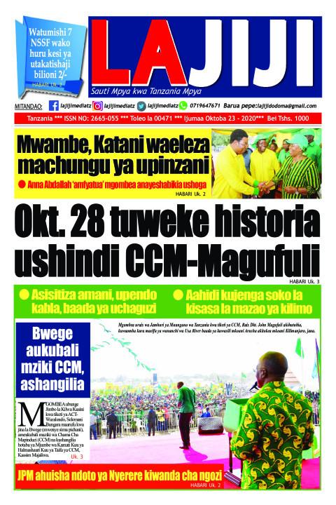 Okt. 28 tuweke historia ushindi CCM-Magufuli  | LaJiji