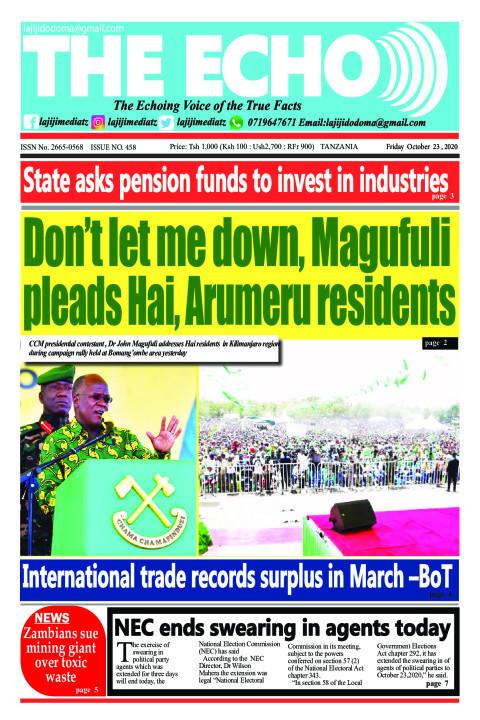Don't let me down, Magufuli pleads Hai, Arumeru residents | The ECHO