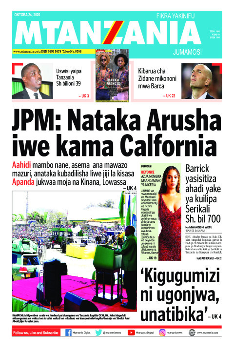 JPM: Nataka Arusha iwe kama Calfornia | Mtanzania