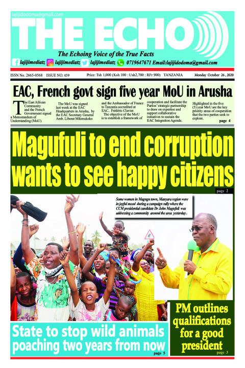Magufuli to end corruption wants to see happy citizens | The ECHO