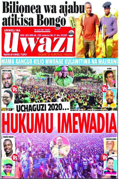UCHAGUZI 2020...  HUKUMU IMEWADIA | Uwazi
