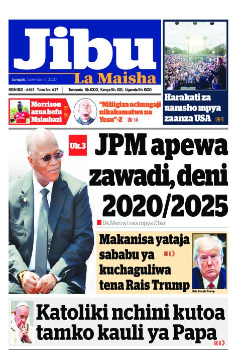 JPM apewa zawadi, deni 2020/2025 | JIBU LA MAISHA