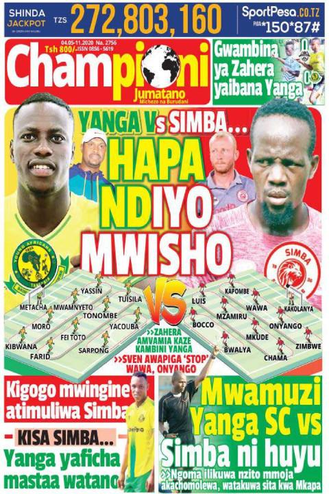 SIMBA VS YANGA... HAPA NDIO MWISHO | Champion Jumatano
