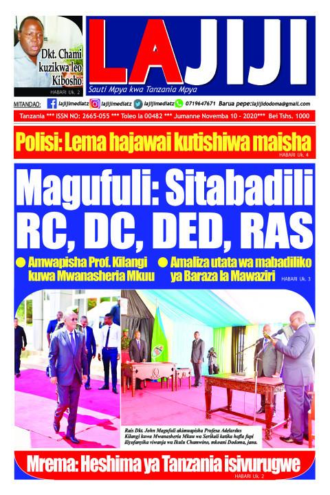Magufuli: Sitabadili  RC, DC, DED, RAS  | LaJiji
