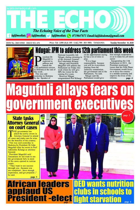 Magufuli allays fears on government executives | The ECHO