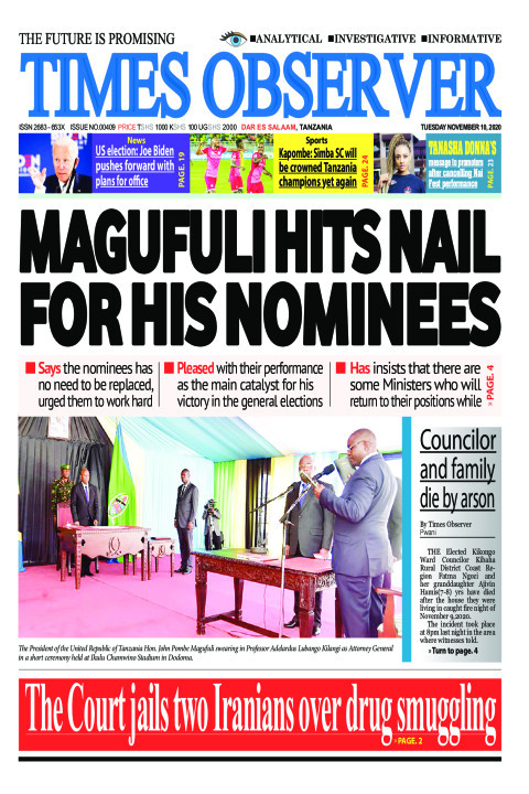 MAGUFULI HITS NAIL FOR HIS NOMINEES | Times Observer