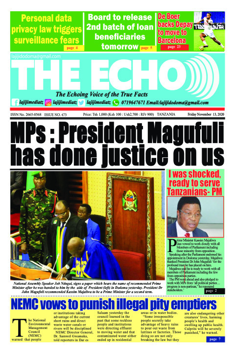 MPs : President Magufuli has done justice on us | The ECHO