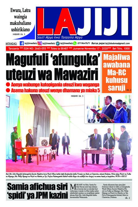 Magufuli 'afunguka' uteuzi wa Mawaziri  | LaJiji