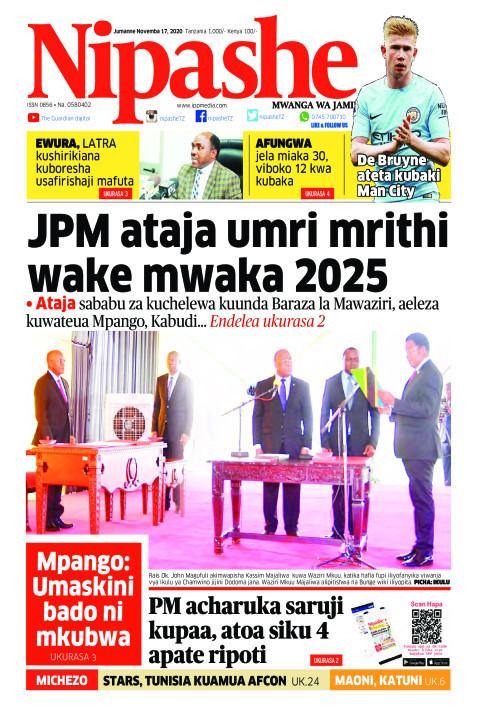 JPM  ataja umri mrithi wake mwaka2020  | Nipashe
