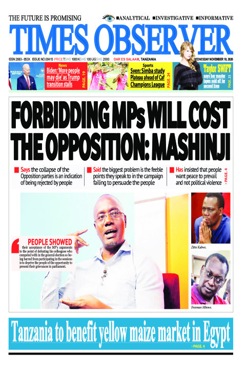 FORBIDDING MPs WILL COST THE OPPOSITION: MASHINJI | Times Observer