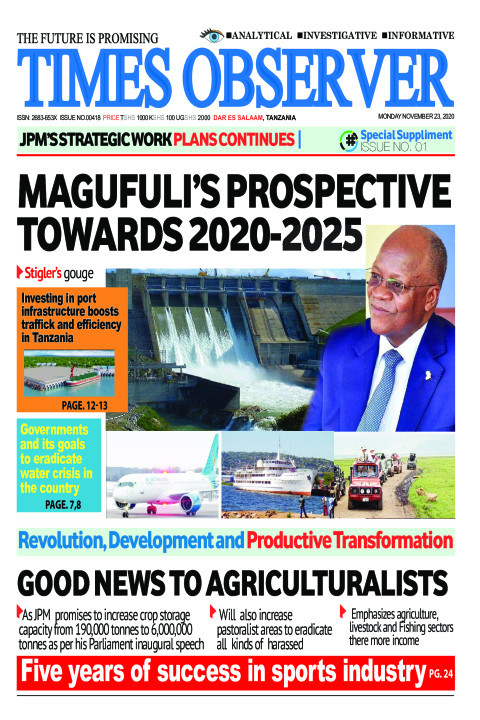 MAGUFULI'S PROSPECTIVE TOWARDS 2020-2025 | Times Observer