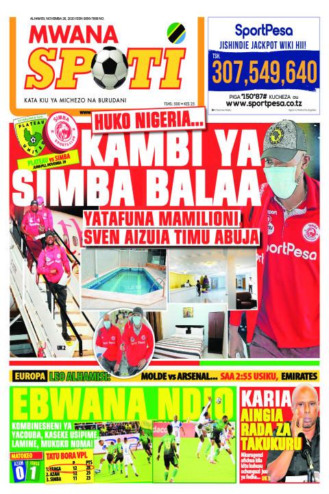 HUKO NIGERIA..KAMBI YA SIMBA BALAA  | Mwanaspoti