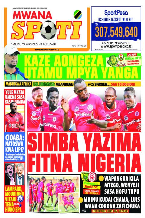 KAZE AONGEZA UTAMU MPYA YANGA,SIMBA YAZIMA FITNA NIGERIA  | Mwanaspoti