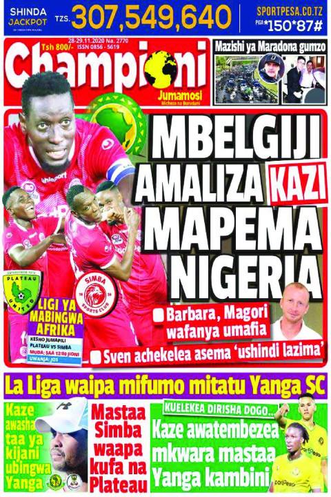 MBELIGIJI AMALIZA KAZI MAPEMA NIGERIA | Champion Jumamosi