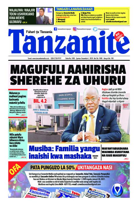 MAGUFULI AAHIRISHA SHEREHE ZA UHURU | Tanzanite