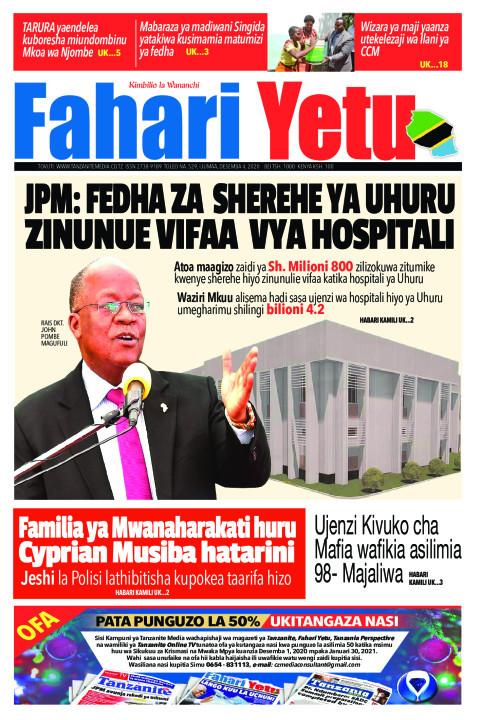 JPM: FEDHA ZA SHEREHE YA UHURU ZINUNUE VIFAA VYA HOSPITALI | Fahari Yetu