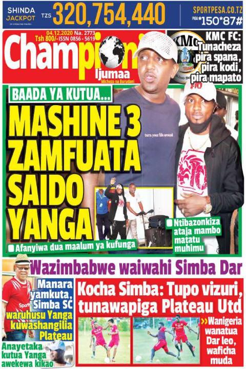 MASHINE 3 ZAMFUATA SAIDI YANGA | Championi Ijumaa