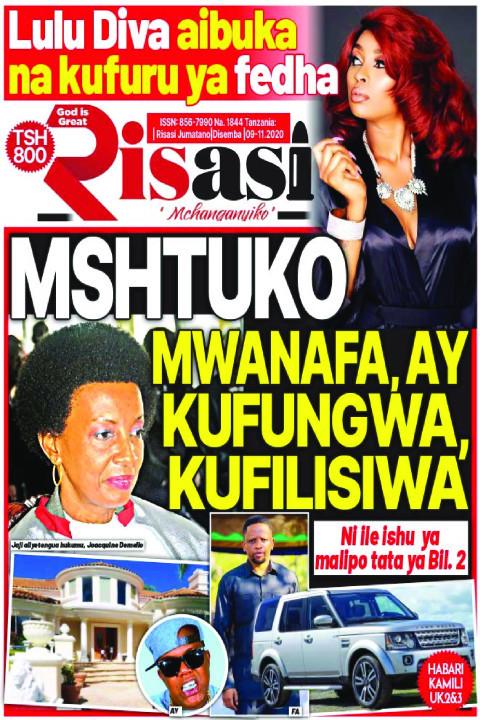 MSHTUKO MWANAFA, AY KUFUNGWA ,KUFILISIWA | Risasi Mchanganyiko