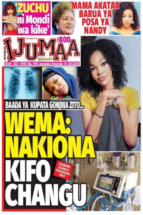 WEMA: NAKIONA KIFO CHANGU | Ijumaa Wikienda