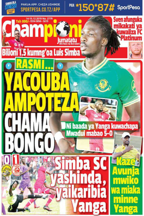 RASMI... YACOUB AMPOTEZA CHAMA BONGO | Champion Jumatatu