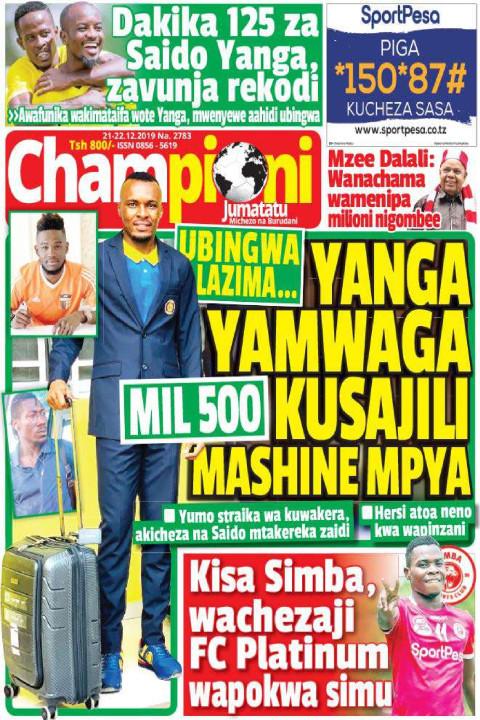 YANGA  YAMWAGA MIL 500 KUSAJILI MASHINE MPYA | Champion Jumatatu