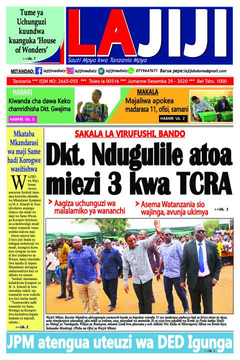 Dkt. Ndugulile atoa miezi 3 kwa TCRA | LaJiji