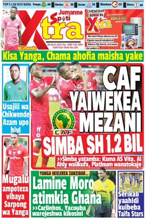 CAF YAIWEKEA MEZANI SIMBA SH 1.2 BIL | SpotiXtra Jumanne