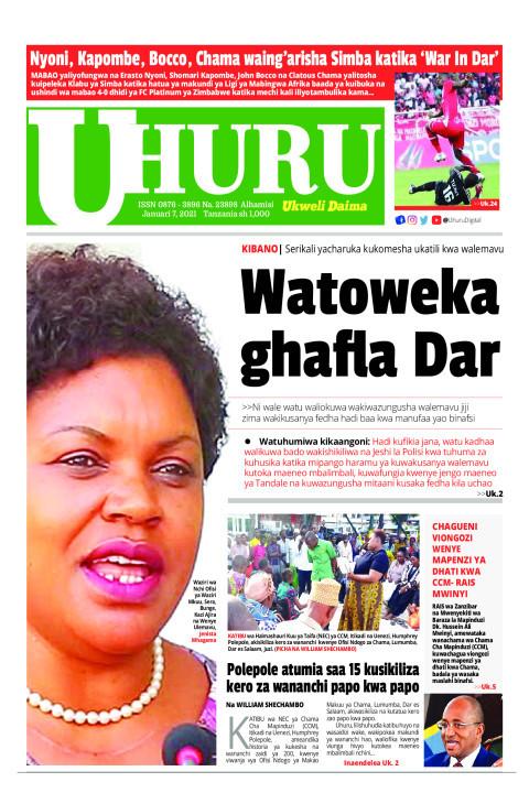 Watoweka ghafla Dar   Uhuru
