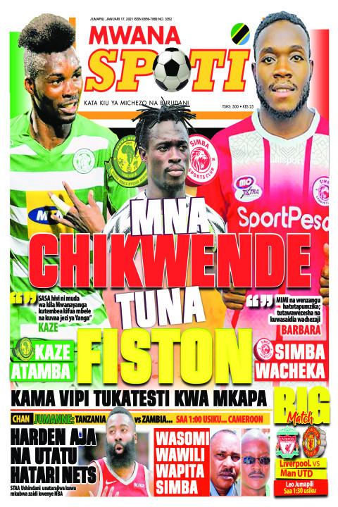 MNA CHIKWENDE TUNA FISTON  | Mwanaspoti