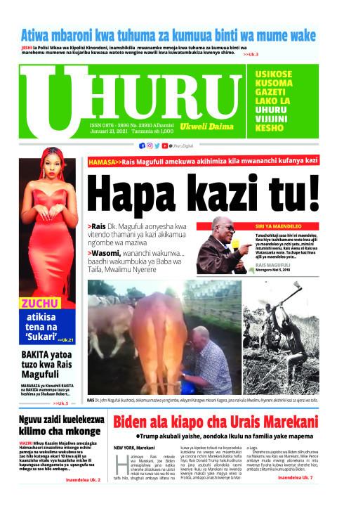 Hapa kazi tu!   Uhuru