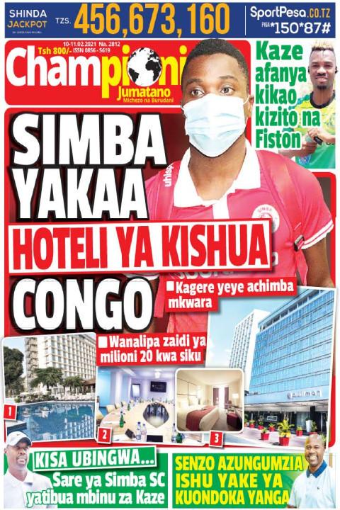 SIMBA YAKAA HOTELI YA KISHUA CONGO | Champion Jumatano