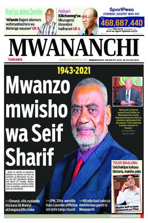 MWANZO MWISHO WA SEIF SHARIF  | Mwananchi