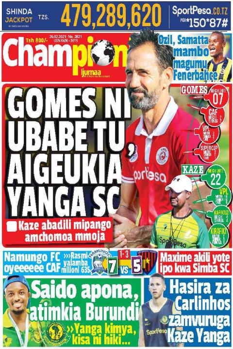 GOMES NI UBABE TU AIGEUKIA YANGA SC | Championi Ijumaa