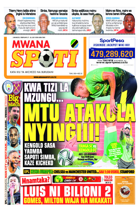 KWA TIZI LA MZUNGU.. MTU ATAKULA NYINGIII!!    Mwanaspoti