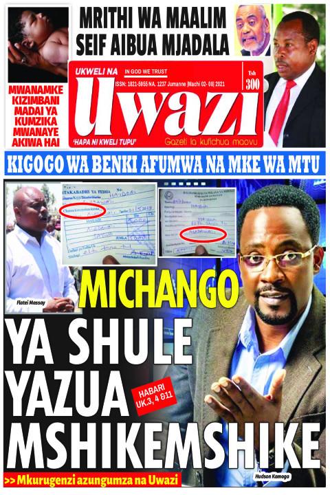 MICHANGO YA SHULE YAZUA MSHIKEMSHIKE | Uwazi