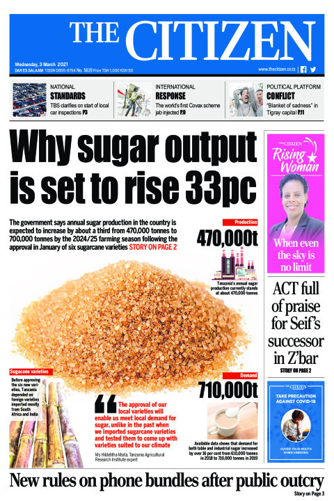 WHY SUGAR OUTPUT IS SET TO RISE 33PC  | The Citizen