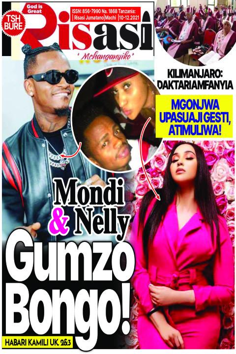 Mondi & Nelly GUMZO Bongo! | Risasi Mchanganyiko