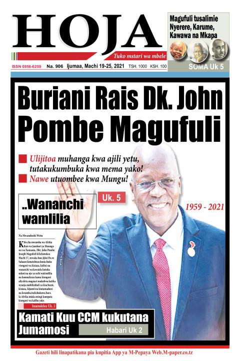 Buriani Rais Dk. John Pombe Magufuli | HOJA