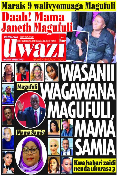 WASANII WAGAWANA MAGUFULI, MAMA SAMIA | Uwazi