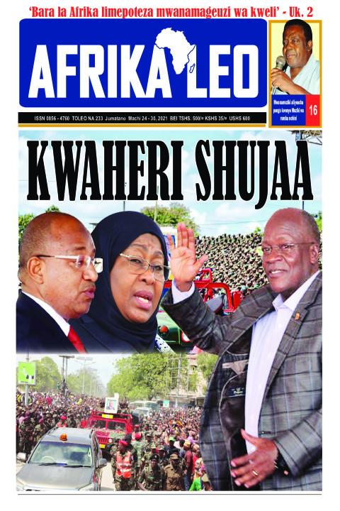 KWAHERI SHUJAA | AFRIKA LEO